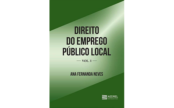 DIREITO DO EMPREGO PÚBLICO LOCAL, VOL. I