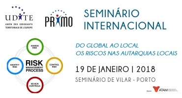 SEMINÁRIO INTERNACIONAL – DO GLOBAL AO LOCAL: OS RISCOS NAS AUTARQUIAS LOCAIS